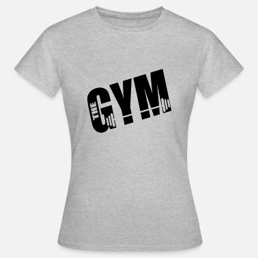 Weights Pump THE GYM FITNESSSTUDIO WEIGHTS PUMP PROTEIN - Women's T-Shirt