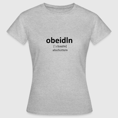 Obeidln dialecto - Camiseta mujer