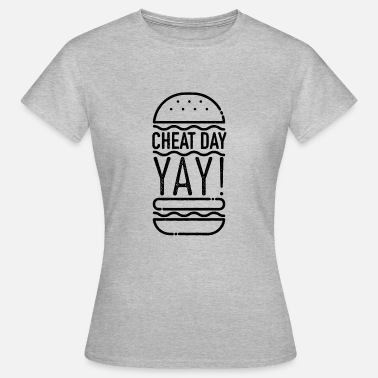 Ascetic cheatday yay - refeed fast-breaking burger shirt - Women's T-Shirt