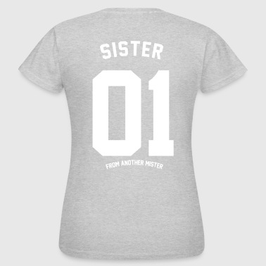 SISTER FROM ANOTHER  - Frauen T-Shirt