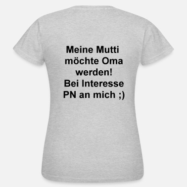 Mutti Oma Flirt Shirt Mutti Oma 2 - Frauen T-Shirt
