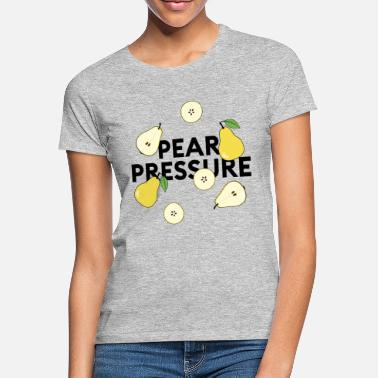 Peer Pressure pear pressure statement: Collage with pears - Women's T-Shirt
