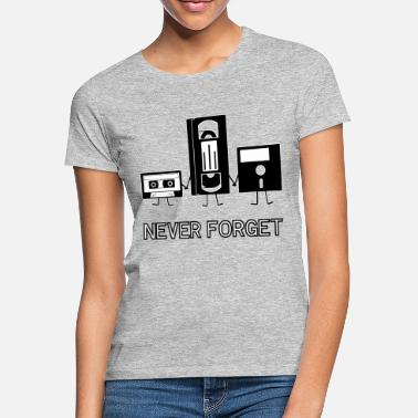 Never Forget Never Forget - Frauen T-Shirt
