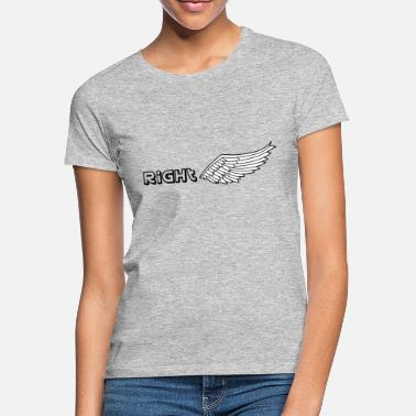 Right Wing Right wing - Women's T-Shirt