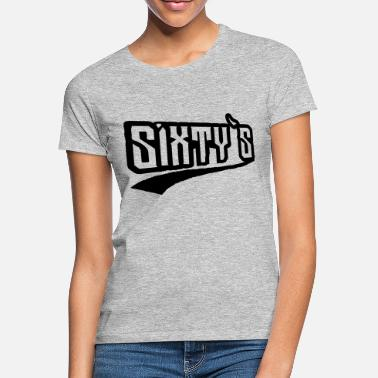 Sixties sixtys - Women's T-Shirt
