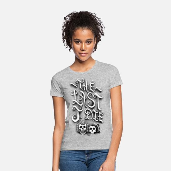 Puns T-Shirts - The Last J. Die - Women's T-Shirt heather grey