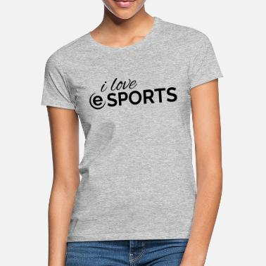 League Game l love esports gaming gamer games league - Women's T-Shirt