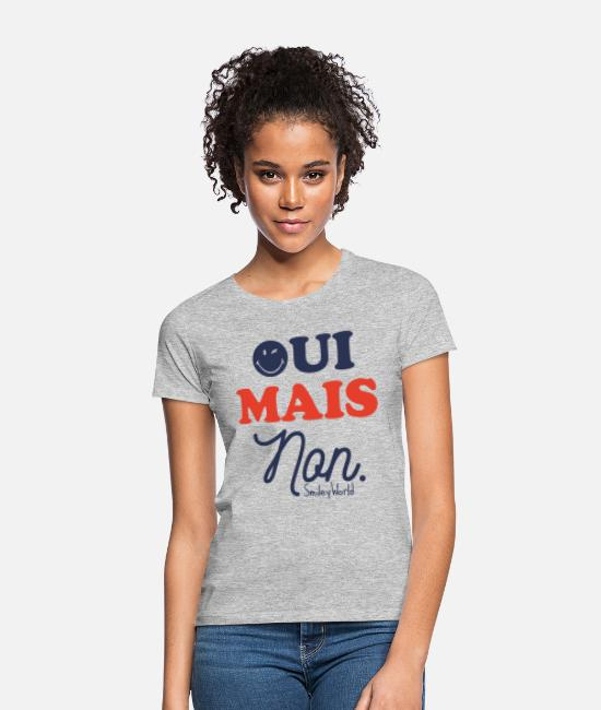 Oui T-shirts - SmileyWorld Oui Mais Non Humour - T-shirt Femme gris chiné