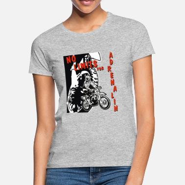 Adrenalin Junkies adrenaline no limits - Women's T-Shirt