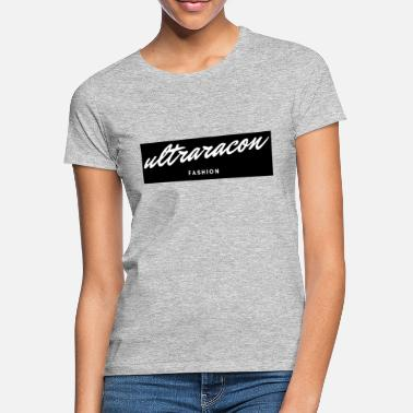 Ultraracon Fashion - Frauen T-Shirt