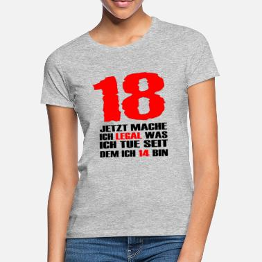 Legal 18. Gebutstag - Frauen T-Shirt