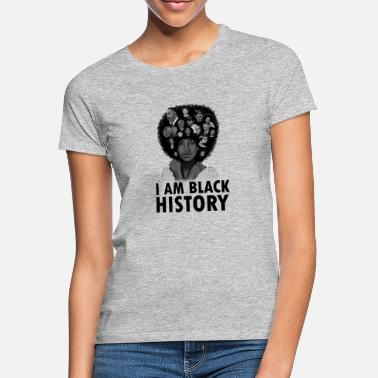 Black People I am Black History African Afro Woman - Women's T-Shirt