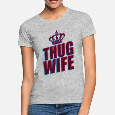 3d thug wife queen crown princess queen koenigin 3d logo - Women's T-Shirt