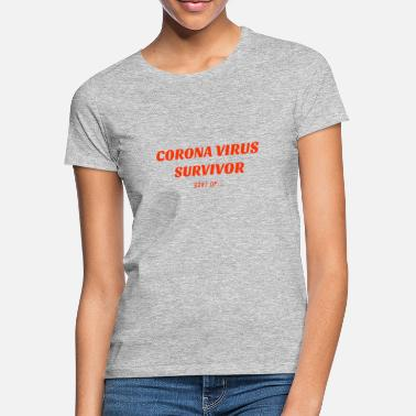 Corona Survivor - Women's T-Shirt