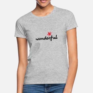 Wonder wonderful, wonderful - Women's T-Shirt