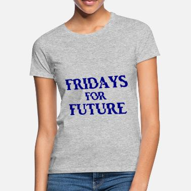 Fridays For Future Fridays for future - Naisten t-paita