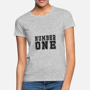 Number One Number one - Women's T-Shirt