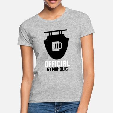 Officiële Gymaholic - Vrouwen T-shirt