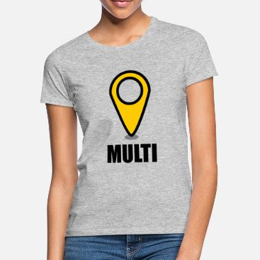 Multi Geocaching multi - Women's T-Shirt