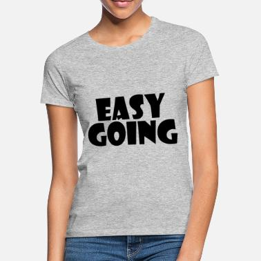 Easy Going Fashion Easy Going - Women's T-Shirt