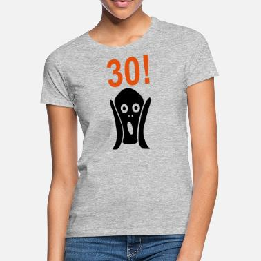 Scream Scary 30th birthday - Women's T-Shirt