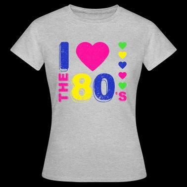Disco.I love the 80's. 80's Style. 80's Music - Women's T-Shirt