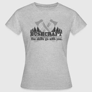 BUSHCRAFT survival  - Frauen T-Shirt