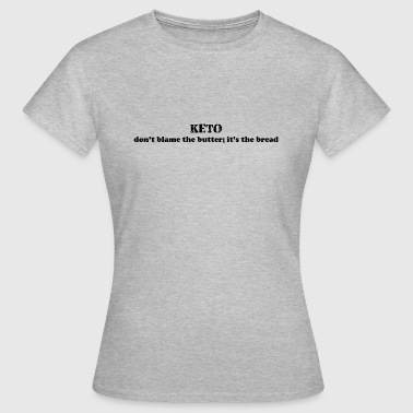 Keto - Women's T-Shirt