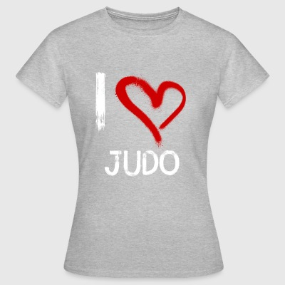 I love Judo - Frauen T-Shirt