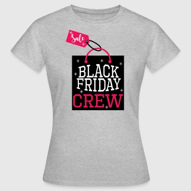 Black Friday Crew.Love Shopping.Sale.Shopping Girl - Vrouwen T-shirt