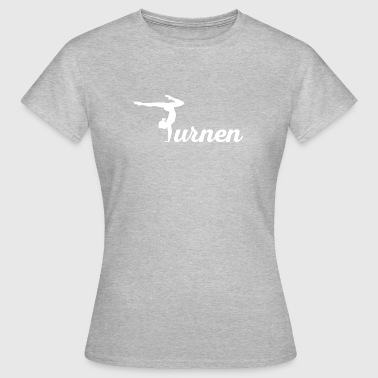 Gift for gymnasts - Women's T-Shirt