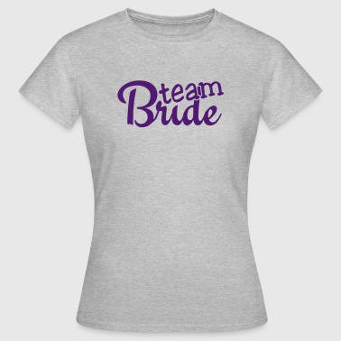 team bride 1c - Women's T-Shirt