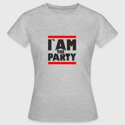 Iam the party2 - Frauen T-Shirt
