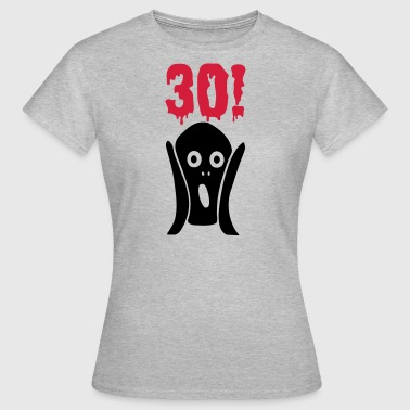 30th birthday horror - Women's T-Shirt