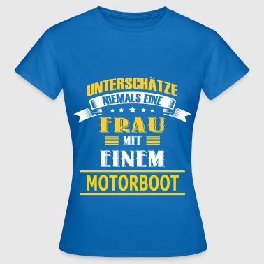 MOTORBOOT - Frauen T-Shirt