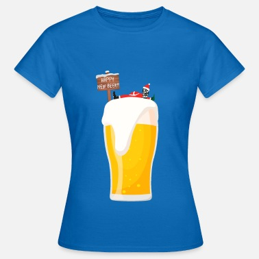 Happy New Year happy New Beer New year - Frauen T-Shirt
