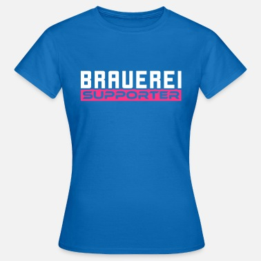 Brewery Brewery supporter beer - Women's T-Shirt