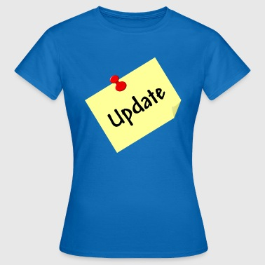 Update - Frauen T-Shirt