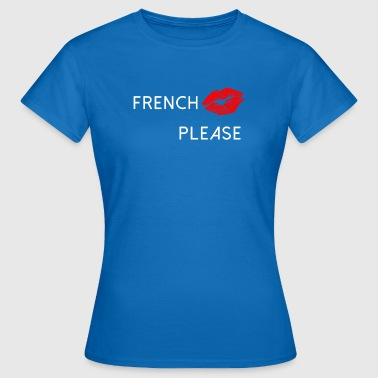 French Kiss  - Camiseta mujer