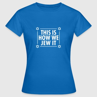 Happy Hanukkah Hanukkah camiseta Dreidel Jew it - Camiseta mujer