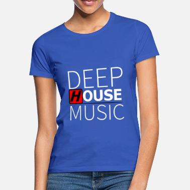 Deep Deep House Music - T-shirt dam