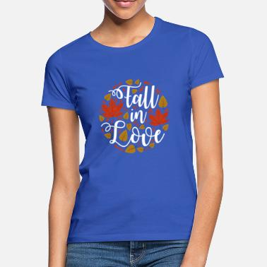Falls In Love FALL IN LOVE - Women's T-Shirt