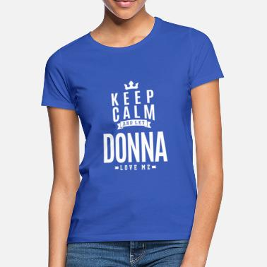Donna Gift For Donna - Women's T-Shirt