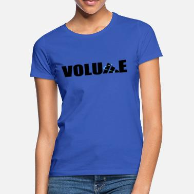 Volumen Volumen - Frauen T-Shirt
