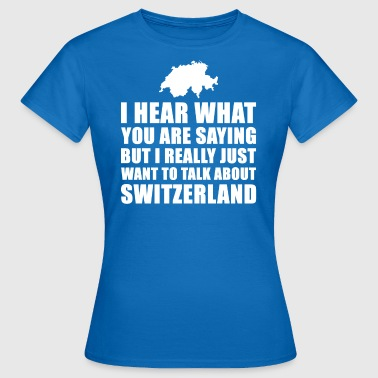 Funny Switzerland Suggested Gift - Women's T-Shirt