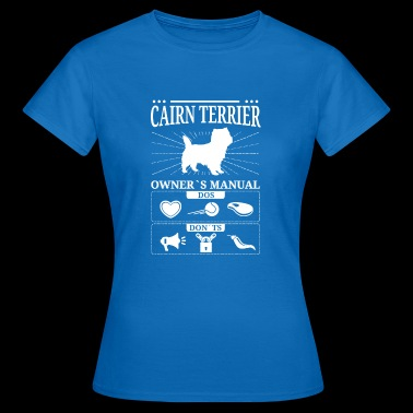 Cairn Terrier owner gift - Women's T-Shirt
