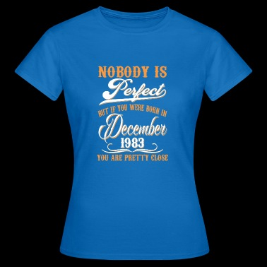 If You Born In November 1983 - Women's T-Shirt