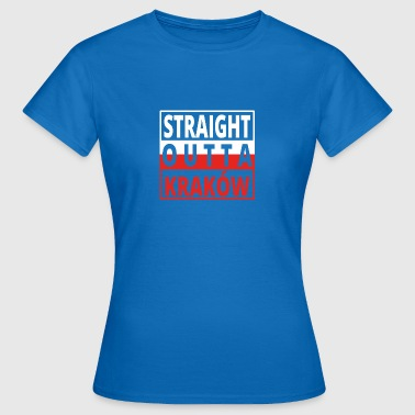 Straight outta Polska Krakow - Women's T-Shirt