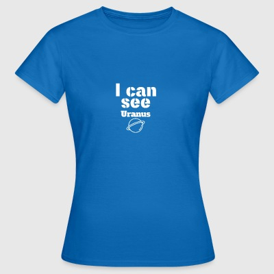 I can see - Frauen T-Shirt