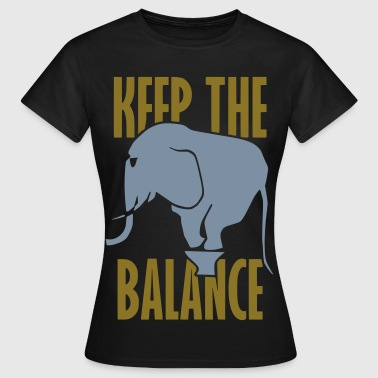 keep the balance - Camiseta mujer
